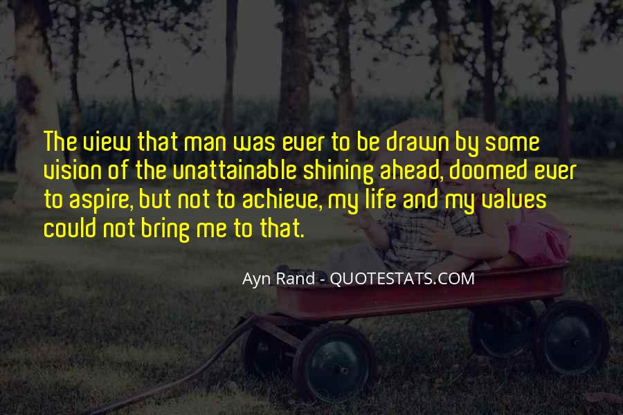 Quotes About My Philosophy Of Life #459695