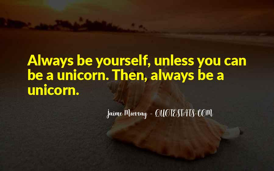 Always Be Yourself Unless Quotes #1008055