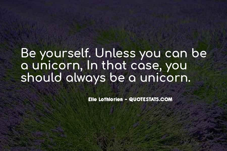 Always Be Yourself Unless Quotes #1219290