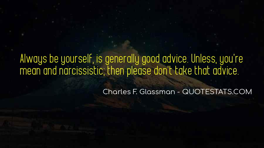 Always Be Yourself Unless Quotes #551777