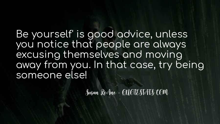 Always Be Yourself Unless Quotes #613970