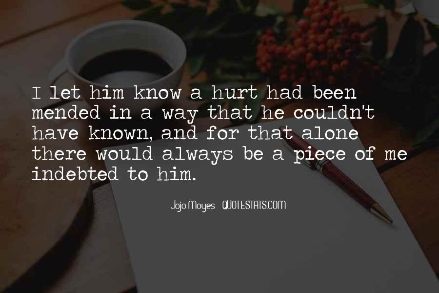 Always Been Hurt Quotes #1289158