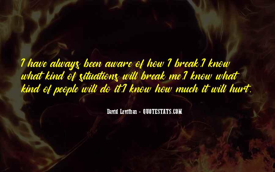 Always Been Hurt Quotes #1377937