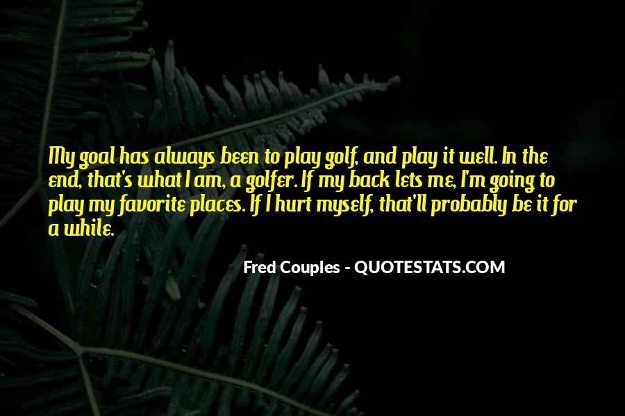 Always Been Hurt Quotes #1546293