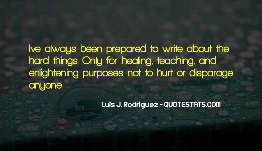 Always Been Hurt Quotes #1570099