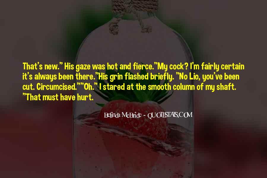 Always Been Hurt Quotes #408503