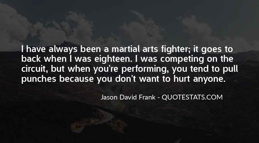 Always Been Hurt Quotes #734106