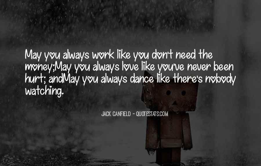 Always Been Hurt Quotes #795192