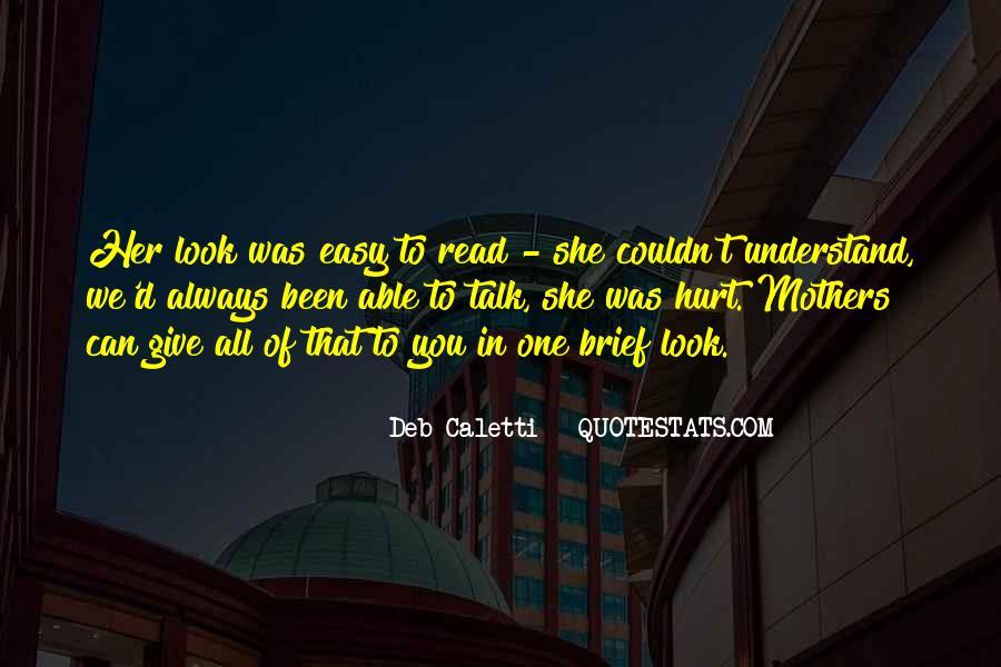 Always Been Hurt Quotes #826871