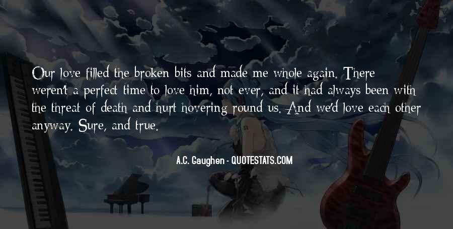 Always Been Hurt Quotes #879838
