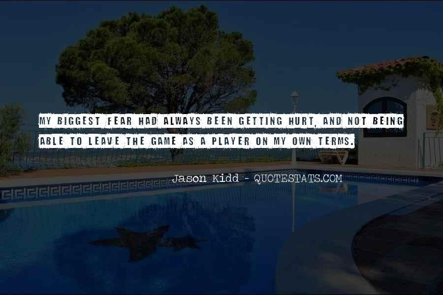 Always Been Hurt Quotes #897348