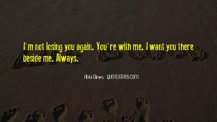 Always Beside You Quotes #1251678