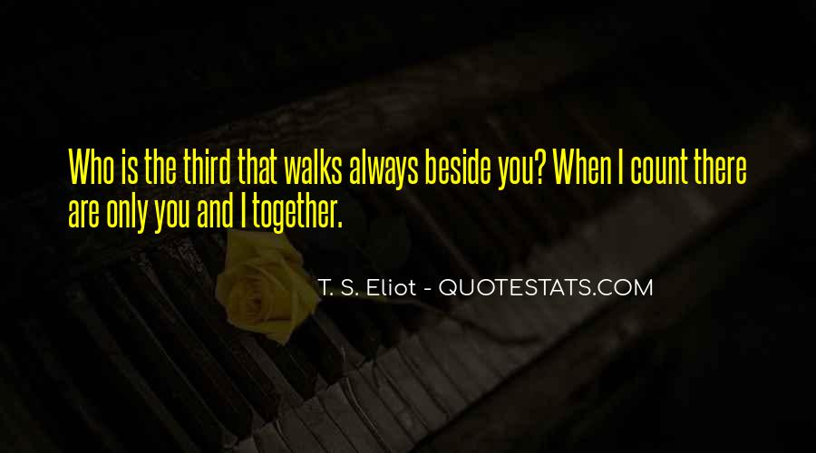 Always Beside You Quotes #1364698