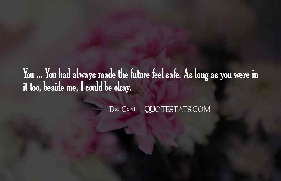 Always Beside You Quotes #252379