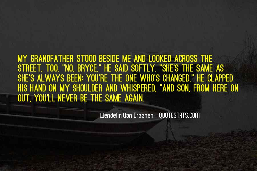 Always Beside You Quotes #360412