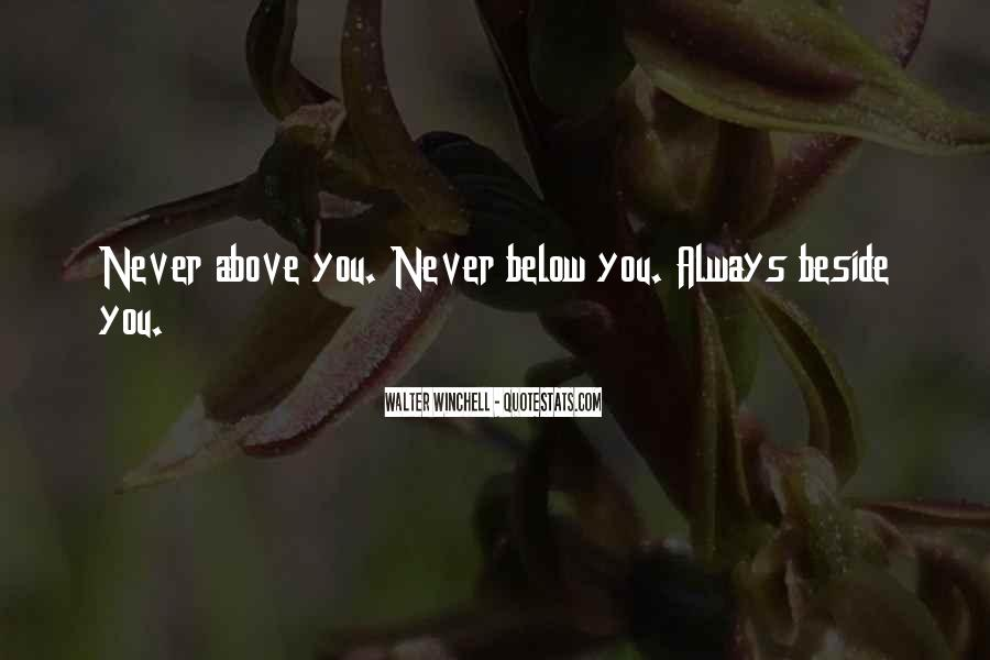 Always Beside You Quotes #426603