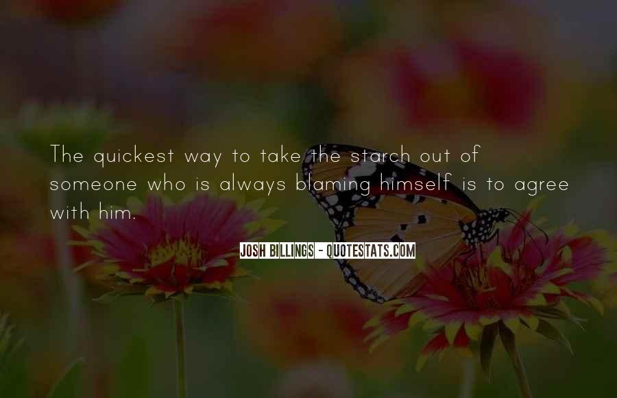 Always Blaming Me Quotes #1119612