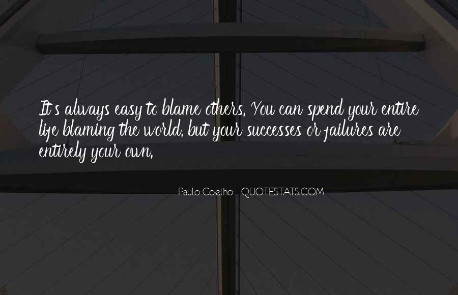 Always Blaming Me Quotes #1715294