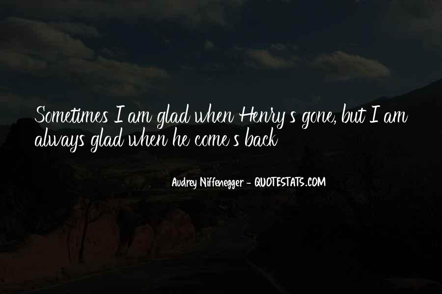 Always Come Back To Your Love Quotes #327855