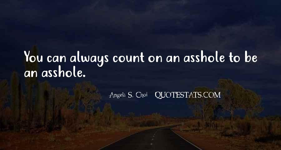 Always Count On You Quotes #1109493