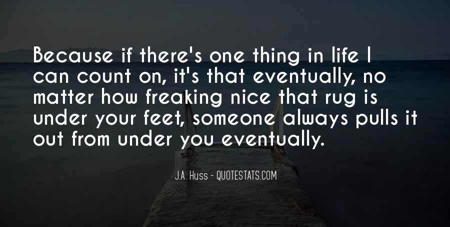 Always Count On You Quotes #1786249
