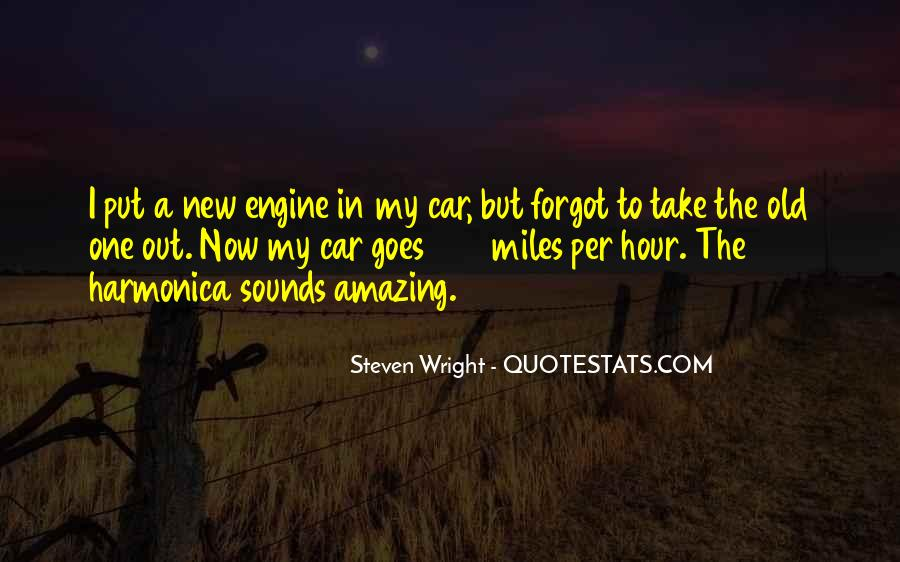 Quotes About My Old Car #1484448