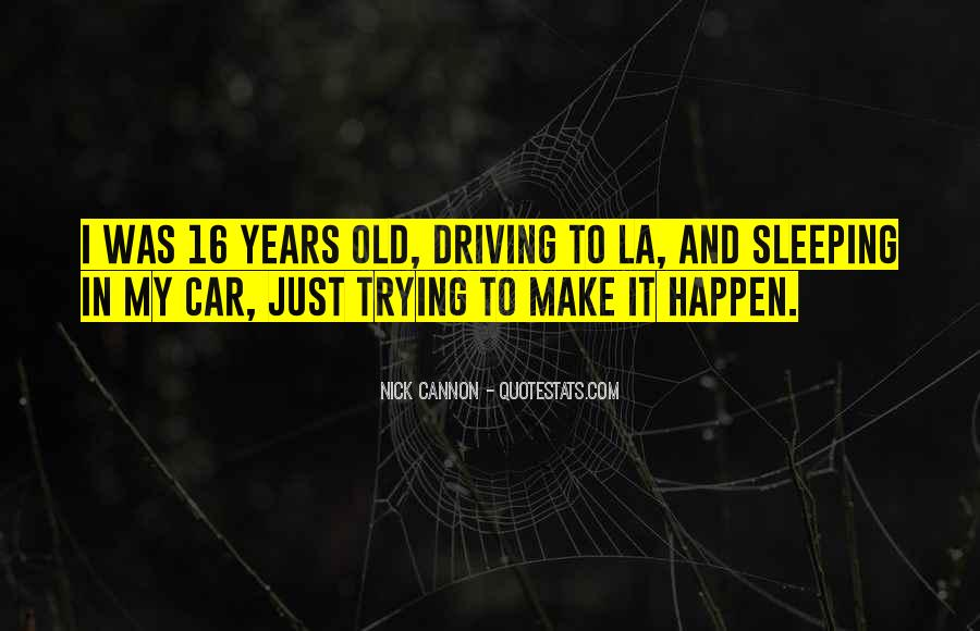 Quotes About My Old Car #1801692