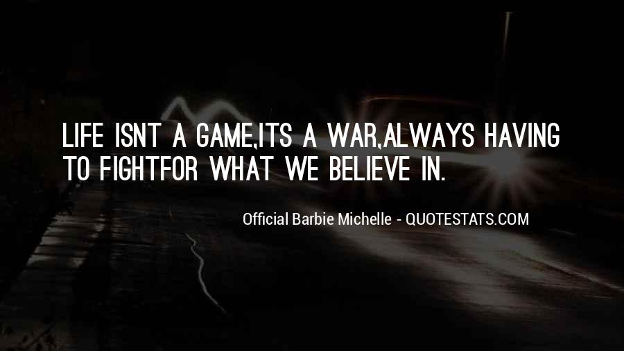 Always Fight For What You Believe In Quotes #1515415