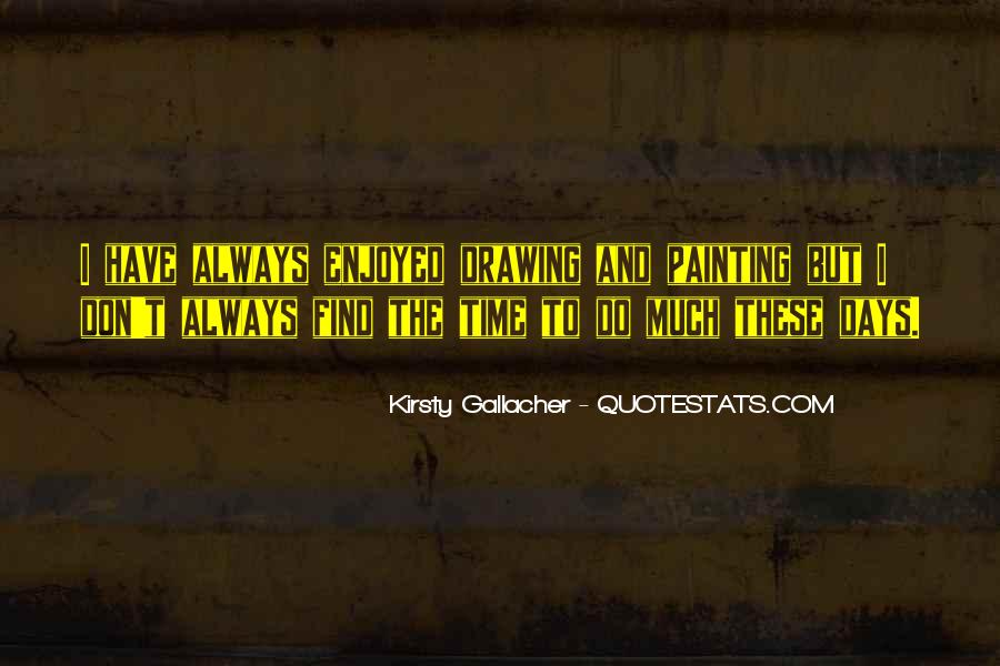 Always Find The Time Quotes #1276786