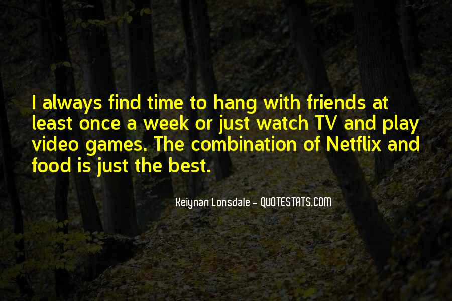 Always Find The Time Quotes #1303910