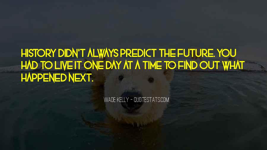Always Find The Time Quotes #1434056
