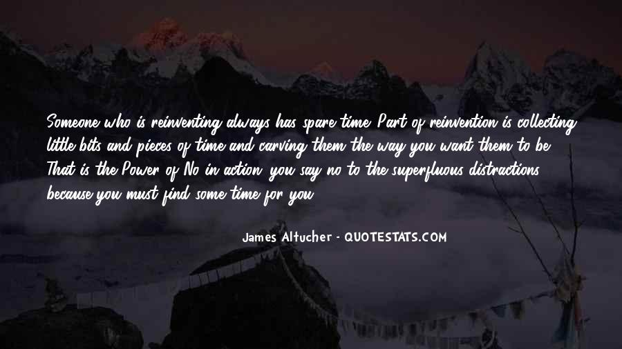 Always Find The Time Quotes #1519341