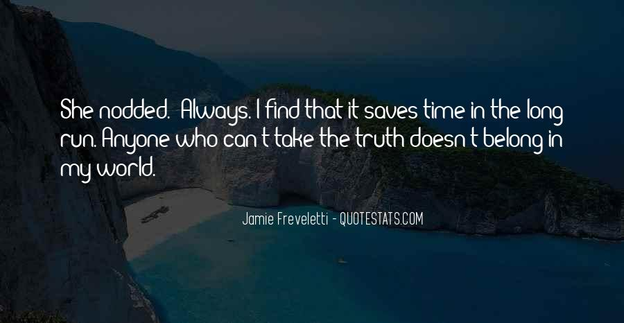 Always Find The Time Quotes #169055