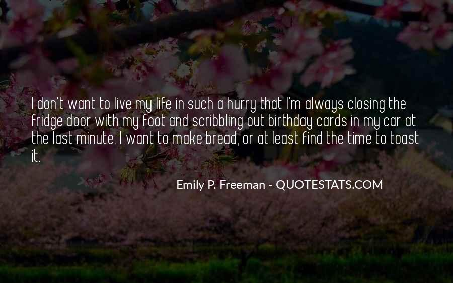 Always Find The Time Quotes #656587