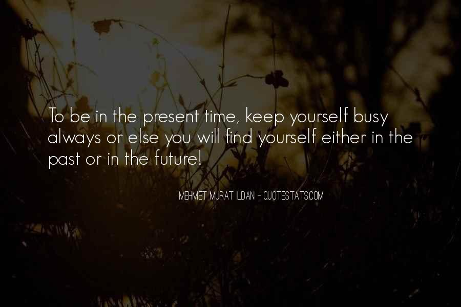 Always Find The Time Quotes #835123