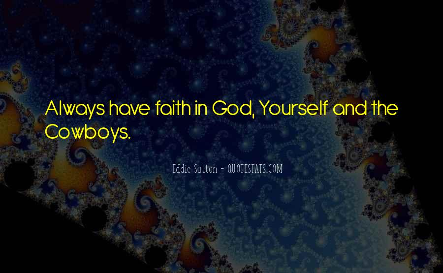 Always Have Faith In God Quotes #1633287