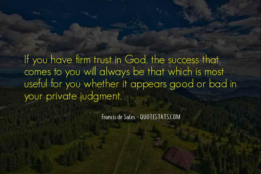 Always Have Faith In God Quotes #1639577