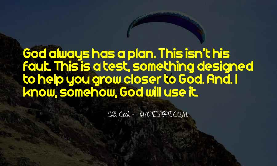 Always Have Faith In God Quotes #254269