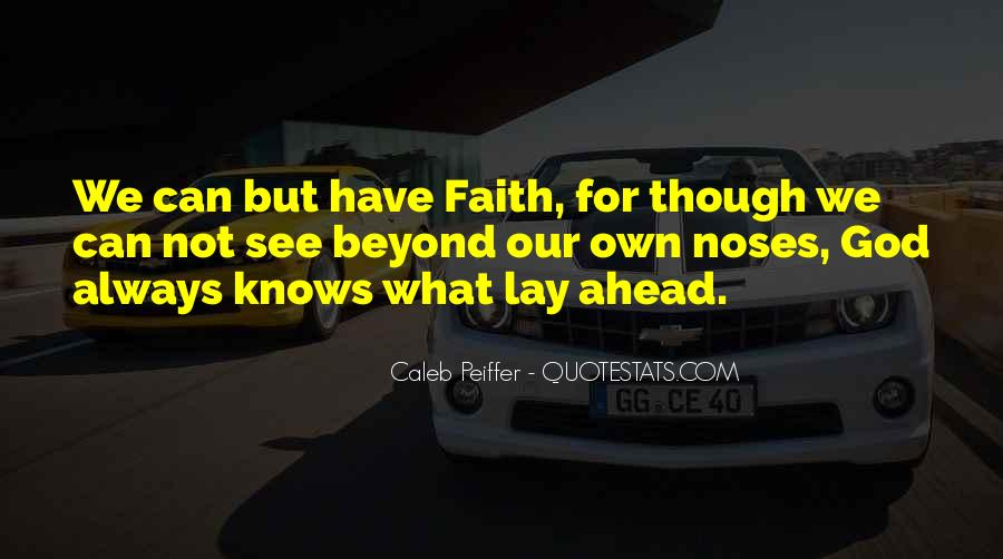Always Have Faith In God Quotes #366009