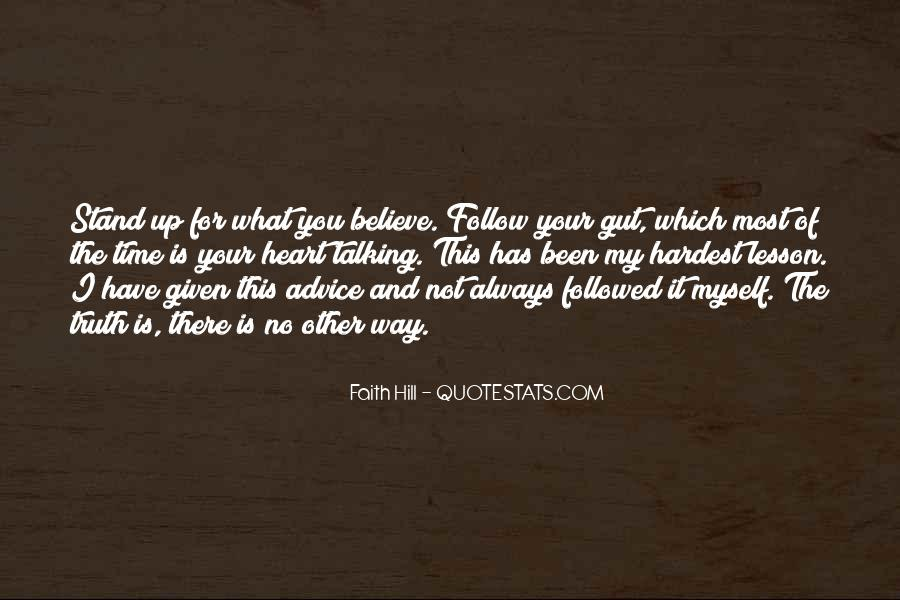 Always Have Faith Quotes #125720