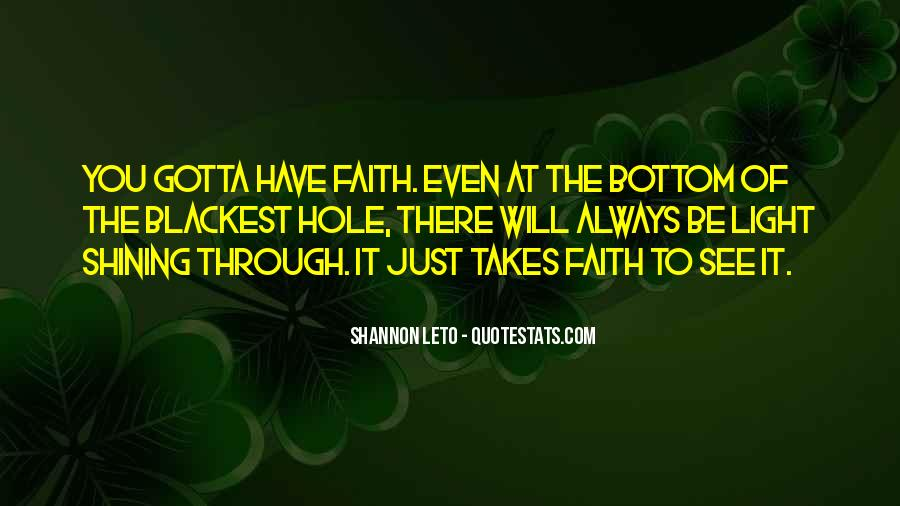 Always Have Faith Quotes #369665