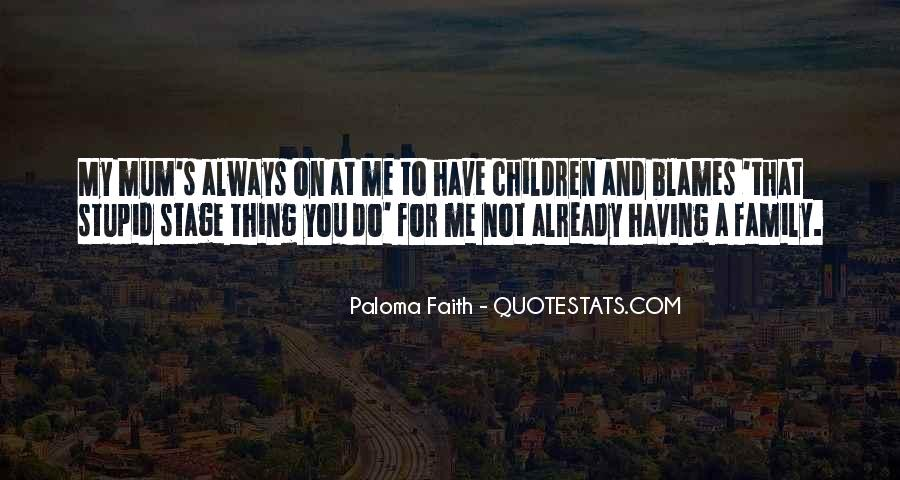 Always Have Faith Quotes #557972