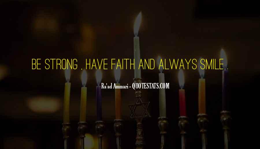 Always Have Faith Quotes #582457