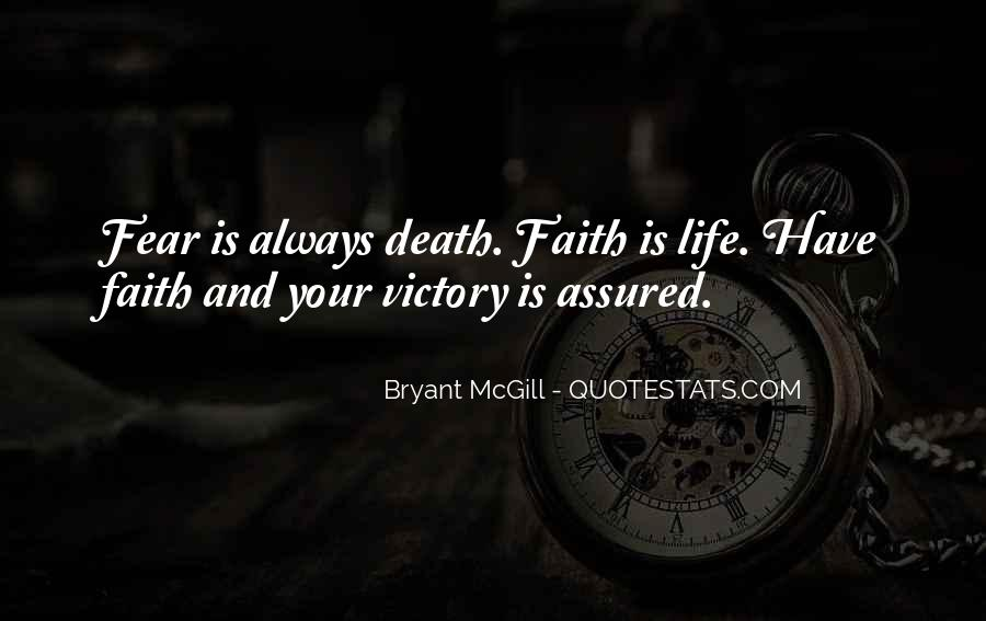 Always Have Faith Quotes #675528
