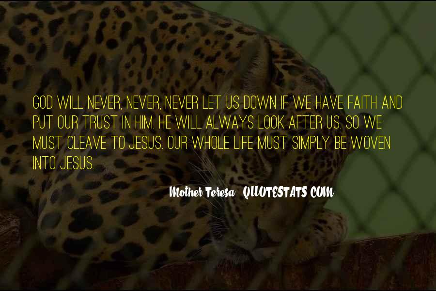 Always Have Faith Quotes #680245