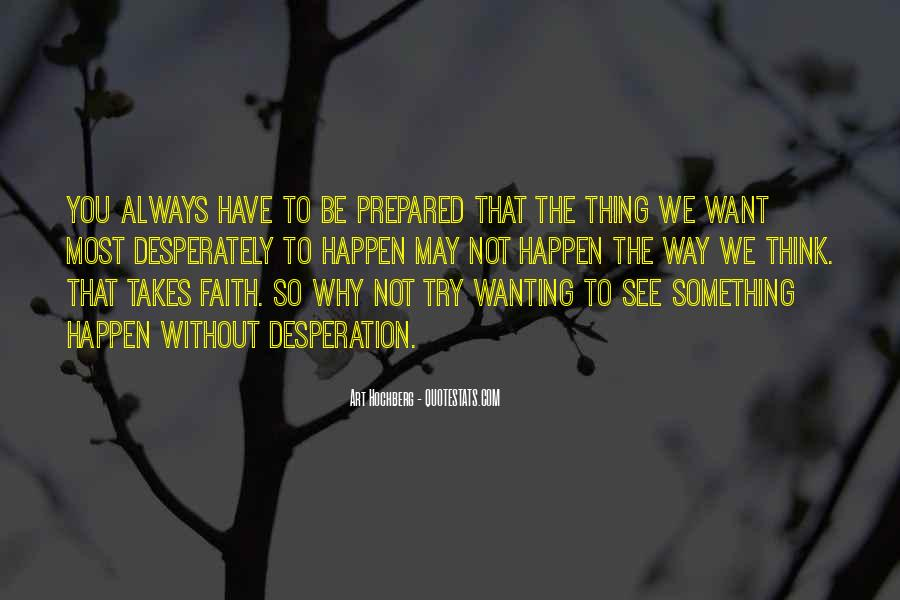 Always Have Faith Quotes #688949