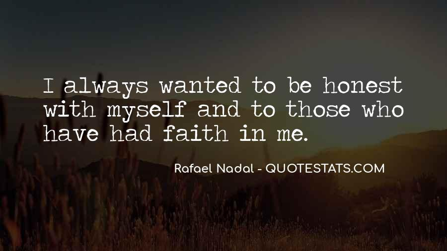 Always Have Faith Quotes #704072