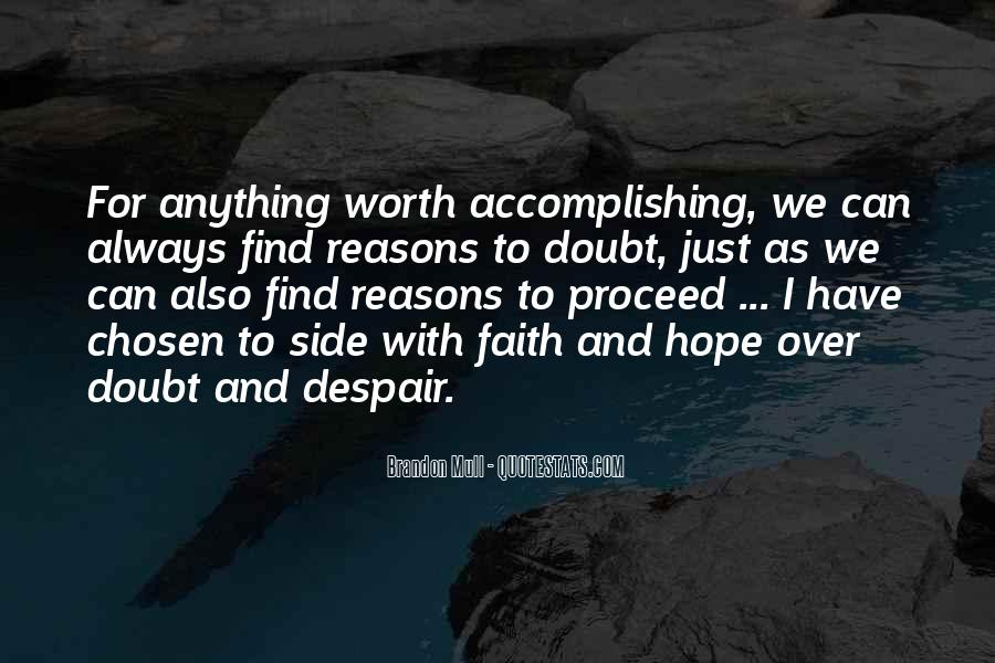 Always Have Faith Quotes #754094