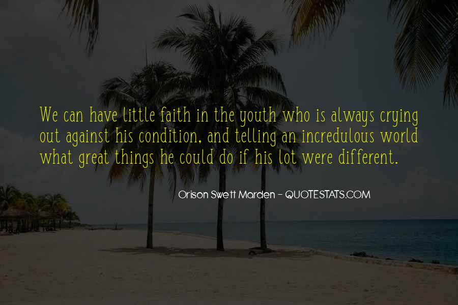 Always Have Faith Quotes #763499