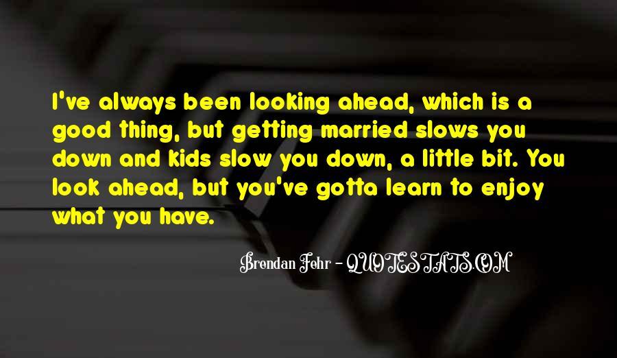 Always Look Down Quotes #121400